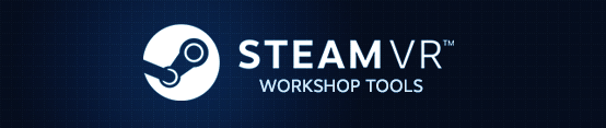 SteamVR Workshop Tools