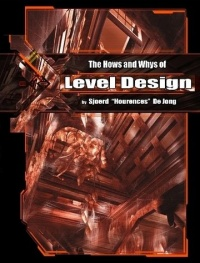 The Hows and Whys Of Level Design front cover
